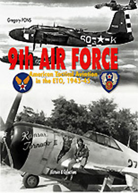9TH AIR FORCE AMERICAN TACTICAL AVIATION IN THE ETO 1943-45