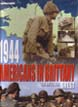 1944 AMERICANS IN BRITTANY THE BATTLE FOR BREST