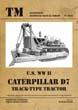 U.S. WWII CATERPILLAR TRACK TYPE TRACTOR TANKOGRAD TECHNICAL MANUAL 6022