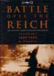 BATTLE OVER THE REICH THE STRATEGIC BOMBER OFFENSIVE OVER GERMANY 1939-1943 VOLUME ONE