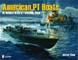 AMERICAN PT BOATS IN WORLD WAR II VOLUME 2