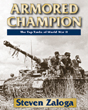 ARMORED CHAMPION THE TOP TANKS OF WORLD WAR II