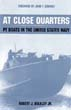 AT CLOSE QUARTERS PT BOATS IN THE UNITED STATES NAVY