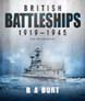 BRITISH BATTLESHIPS 1919 - 1945 NEW REVISED EDITION