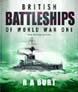 BRITISH BATTLESHIPS OF WORLD WAR ONE NEW REVISED EDITION