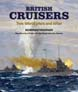 BRITISH CRUISERS TWO WORLDS WARS AND AFTER