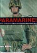 PARAMARINE UNIFORMS AND EQUIPMENT OF MARINE CORPS PARACHUTE UNITS IN WWII