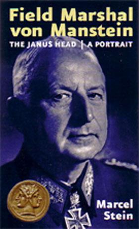 FIELD MARSHAL VON MANSTEIN, A PORTRAIT THE JANUS HEAD