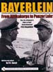 BAYERLEIN FROM AFRIKAKORPS TO PANZER LEHR THE LIFE OF ROMMEL'S CHIEF-OF-STAFF GENERALLEUTNANT FRITZ BAYERLEIN