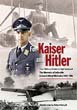 FOR KAISER AND HITLER FROM MILITARY AVIATOR TO HIGH COMMAND, THE MEMOIRS OF LUFTWAFFE GENERAL ALFRED MAHNCKE