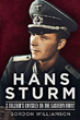 HANS STURM A SOLDIER'S ODYSSEY ON THE EASTERN FRONT