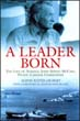 A LEADER BORN THE LIFE OF ADMIRAL JOHN SIDNEY MCCAIN PACIFIC CARRIER COMMANDER