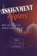 ASSIGNMENT ALGIERS WITH THE OSS IN THE MEDITERRANEAN THEATER