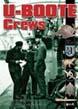 U-BOOTE CREWS DAILY LIFE 1939 - 1945