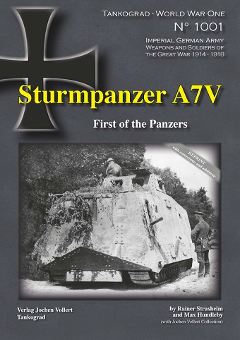 TANKOGRAD 1001 STURMPANZER A7V FIRST OF THE PANZERS REVISED