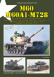TANKOGRAD 3021 M60 M60A1 & M728 THE M60 / M60A1 / M60A1 (AOS) / M60A1 (RISE) / MBTS AND THE M728 CEV IN SERVICE WITH THE US ARMY