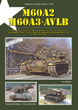 TANKOGRAD 3022 M60A2 M60A3 & AVLB THE M60A2/M60A3 TTS MBTS AND THE M60A1 AVLB IN SERVICE WITH THE US ARMY