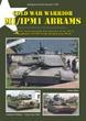 TANKOGRAD 3023 COLD WAR WARRIOR M1/IPM1 ABRAMS THE M1/IPM1 ABRAMS MAIN BATTLE TANK DURING THE COLD WAR 1982-88