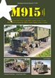 TANKOGRAD 3033 M915 EARLY VARIANTS AM GENERAL-BUILT TRUCKS OF THE M915 FAMILY IN THE US ARMY