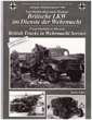 TANKOGRAD 4004 FROM DUNKIRK TO MOSCOW BRITISH TRUCKS IN WEHRMACHT SERVICE