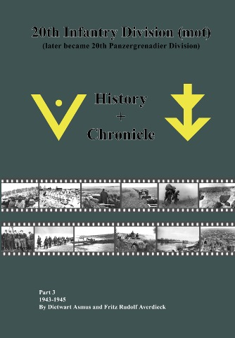 20TH INFANTRY DIVISION: HISTORY AND CHRONICLE: PART THREE: 1943-1945