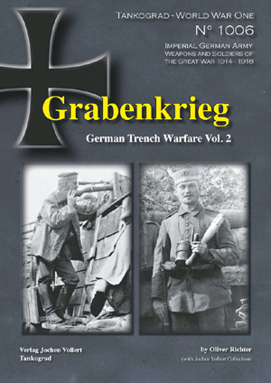 Tankograd 1006 Grabenkrieg German Trench Warfare Volume Two