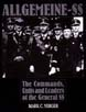 ALLGEMEINE-SS THE COMMANDS UNITS AND LEADERS OF THE GENERAL SS
