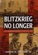 BLITZKRIEG NO LONGER THE GERMAN WEHRMACHT IN BATTLE 1943