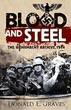 BLOOD AND STEEL THE WEHRMACHT ARCHIVE NORMANDY 1944