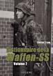 DICTIONNAIRE DE LA WAFFEN-SS TOME ONE