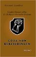 GÖTZ VON BERLICHINGEN VOLUME 3: COMBAT HISTORY OF THE 17. SS PANZER-GRENADIER-DIVISION