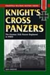 KNIGHT'S CROSS PANZERS THE GERMAN 35TH PANZER REGIMENT IN WWII