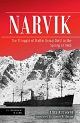 NARVIK THE STRUGGLE OF BATTLE GROUP DIETL IN THE SPRING OF 1940