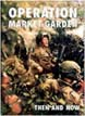 AFTER THE BATTLE SERIES OPERATION MARKET GARDEN THEN AND NOW VOLUME TWO