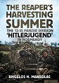 THE REAPER'S HARVESTING SUMMER: 12.SS-PANZER DIVISION 'HITLERJUGEND' IN NORMANDY