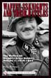 WAFFEN-SS KNIGHTS AND THER BATTLES THE WAFFEN-SS KNIGHT'S CROSS HOLDERS VOLUME 1 1939 - 1942