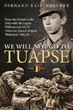WE WILL NOT GO TO TUAPSE FROM THE DONETS TO THE ODER WITH THE LEGION WALLONIE AND 5TH SS VOLUNTEER ASSAULT BRIGADE WALLONIEN 1942-45