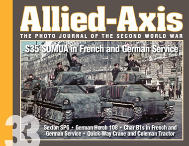 ALLIED AXIS 33 S35 SOMUA IN FRENCH AND GERMAN SERVICE