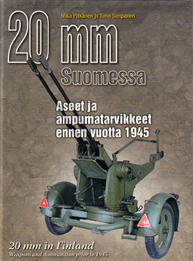20 MM IN FINLAND - WEAPONS AND AMMUNITION PRIOR TO 1945