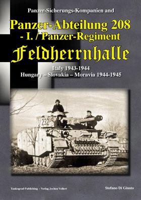 PANZER-ABTEILUNG 208 - I PZ REGIMENT FELDHERRNHALLE ITALY 1943-44 HUNGARY-SLOVAKIA-MORAVIA 1944-45