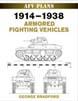 AFV PLANS 1914-1938 ARMORED FIGHTING VEHICLES AFV PLANS