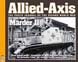 ALLIED-AXIS THE PHOTO JOURNAL OF THE SECOND WORLD WAR ISSUE 22