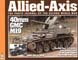 ALLIED-AXIS THE PHOTO JOURNAL OF THE SECOND WORLD WAR ISSUE 25