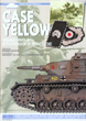 CASE YELLOW GERMAN ARMOUR IN THE INVASION OF FRANCE, 1940 FIREFLY COLLECTION NO 5