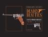 DEADLY BEAUTIES RARE GERMAN HANDGUNS VOLUME 1: 1871-1911