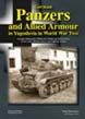 TANKOGRAD GERMAN PANZERS AND ALLIED ARMOUR IN YUGOSLAVIA IN WORLD WAR TWO GERMAN WEHRMACHT, WAFFEN-SS, POLIZEI AND ITALIAN ARMY, SOVIET ARMY, BRITISH ARMY, LOCAL FIGHTING GROUPS