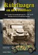 TANKOGRAD - KUBELWAGEN ON ALL FRONTLINES THE LEICHTER PERSONENKRAFTWAGEN K1 VW TYP 82 WARTIME SERVICE AND PRODUCTION BATCHES