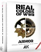 REAL COLORS OF WWII: ARMOR REVISED