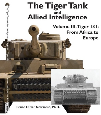 THE TIGER TANK AND ALLIED INTELLIGENCE VOLUME 3: FROM AFRICA TO EUROPE